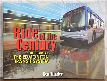 Ride of the Century: The Story of the Edmonton Transit System