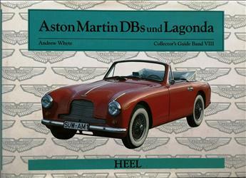Aston Martin DBs und Lagonda: Collector's Guide Band VIII
